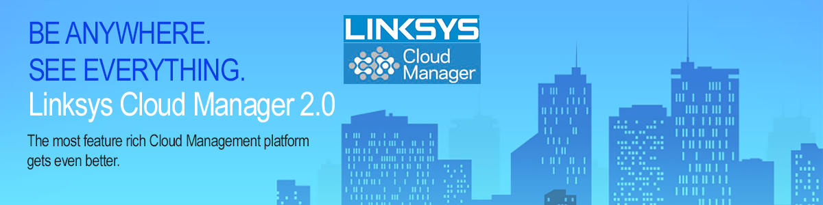 Linksys Cloud Manager 2.0 Banner